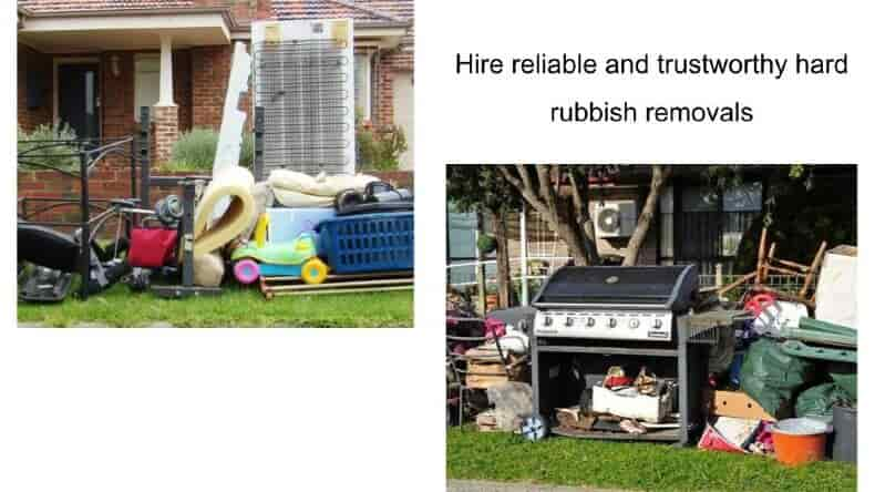 hire-reliable-and-trustworthy-hard-rubbish-removals